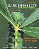 img - for Garden Insects of North America: The Ultimate Guide to Backyard Bugs book / textbook / text book