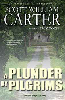 A Plunder By Pilgrims: An Oregon Coast Mystery (Garrison Gage Series Book 0) by [Carter, Scott William]