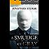 A Smudge of Gray: A Novel