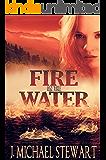 Fire on the Water (Ranger Jackson Hart Book 2)