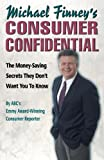 Michael Finney's Consumer Confidential, Michael Finney, 157675300X