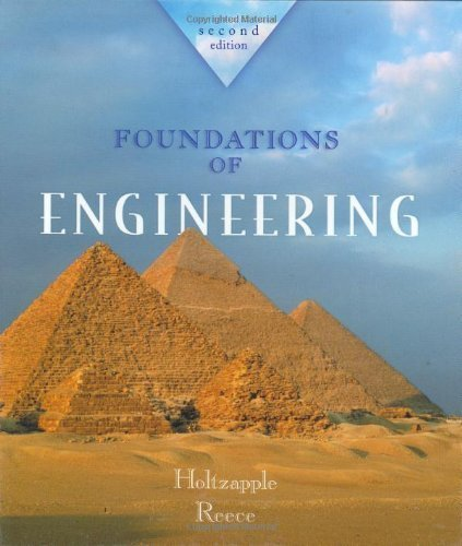 Foundations of Engineering by Holtzapple, Mark Published by McGraw-Hill Science/Engineering/Math 2nd (second) edition (2002) Hardcover