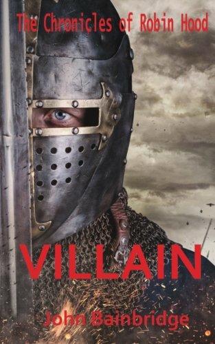 Villain (The Chronicles of Robin Hood) (Volume 3)