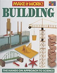 Building (Make It Work! Science (Hardcover Twocan))