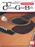 Mel Bay's Complete Country Guitar Book, Fred Sokolow, 0786628413