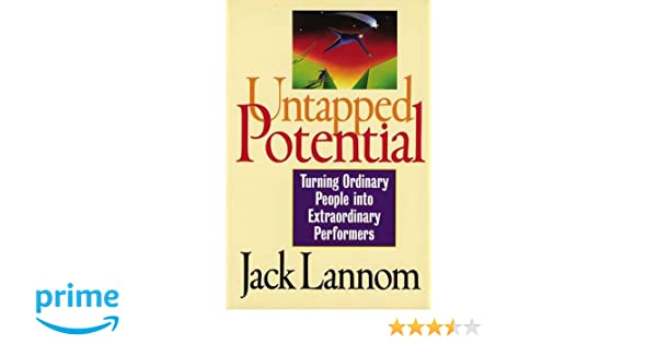 Untapped Potential: Turning Ordinary People into Extraordinary Performers