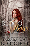 Blood Reign (#4): Alpha Warriors of the Blood (The Blood Series)