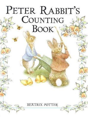 Peter Rabbit's Counting Book (The World of Peter Rabbit Collection 2) Brdbk Edition by Potter, Beatrix published by Frederick Warne Publishers Ltd (1999)