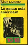 Le roman noir américain par Lacombe