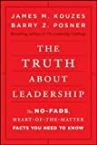 img - for The Truth about Leadership: The No-fads, Heart-of-the-Matter Facts You Need to Know book / textbook / text book