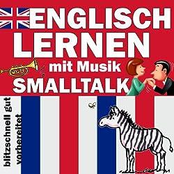 Smalltalk (Englisch Lernen mit Musik)