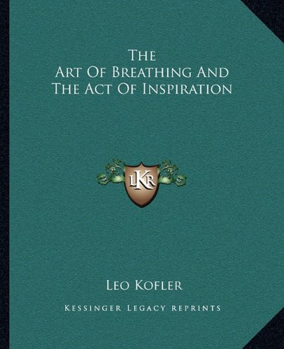 The Art Of Breathing And The Act Of Inspiration ebook
