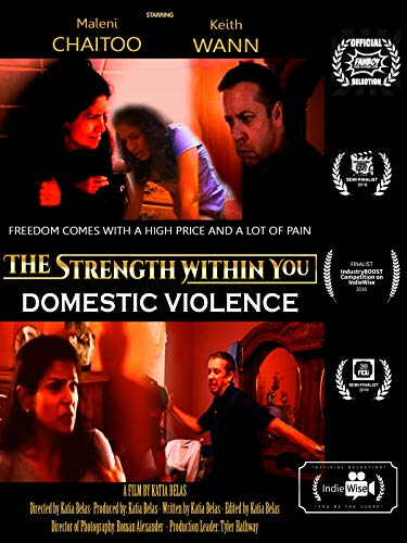 The Strength Within You - Domestic Violence