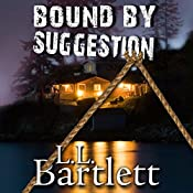 Bound by Suggestion: A Jeff Resnick Mystery, Book 4 | L. L. Bartlett