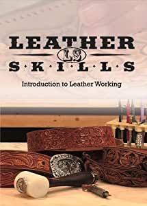 Leather Skills: Introduction to Leather Working