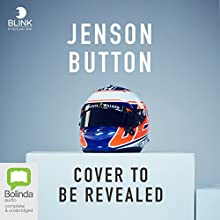 Jenson Button: Life to the Limit Audiobook by Jenson Button Narrated by To Be Announced