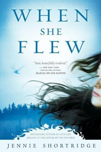 When She Flew by Shortridge, Jennie [NAL,2009] (Paperback)