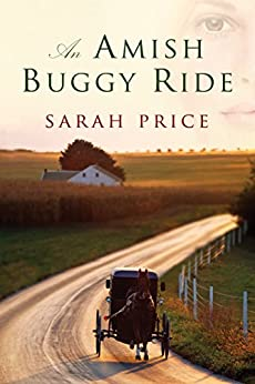 An Amish Buggy Ride by [Price, Sarah]
