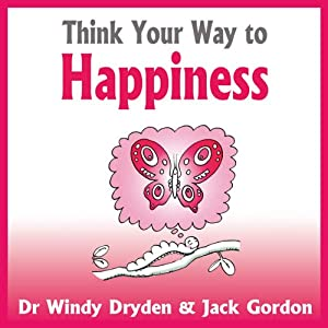 Think Your Way to Happiness Audiobook