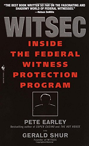 Witsec: Inside the Federal Witness Protection Program [Pete Earley] (De Bolsillo)