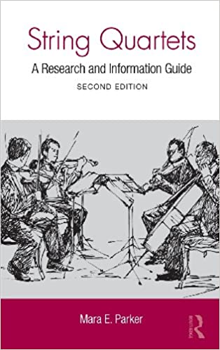 String Quartets: A Research and Information Guide (Routledge