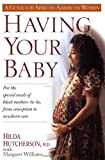 Having Your Baby, Hilda Hutcherson and Margaret Williams, 0345394038