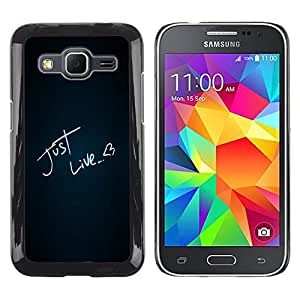 Paccase / Dura PC Caso Funda Carcasa de Protección para - Just Live Heart Neon Chalk Black Love Text - Samsung Galaxy Core Prime SM-G360