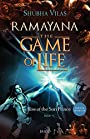 Rise of the Sun Prince (Ramayana, the Game of Life)