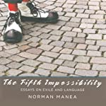 The Fifth Impossibility | Norman Manea