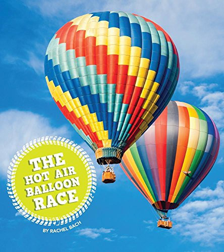 The Hot Air Balloon Race (Let's Race: Amicus Readers Level 1) - Hot Air Balloon Race