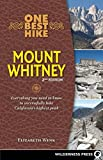 Search : One Best Hike: Mount Whitney: Everything you need to know to successfully hike California's highest peak