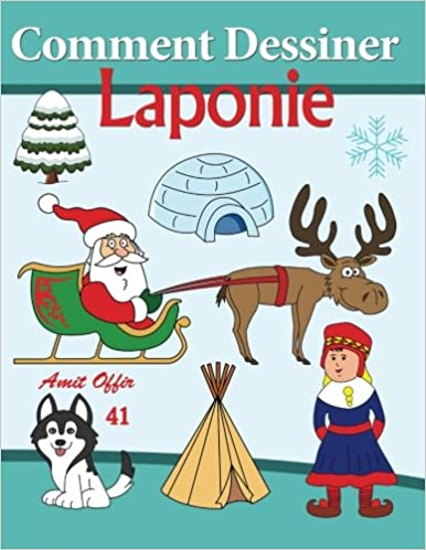 Livre Comment Dessiner des Comics - Laponie: Livre de Dessin pdf epub