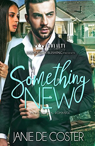 Book: Something New - An Interracial Romance by Janie De Coster