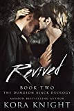 """Revived - The Dungeon Black Duology, Book 2 (An Upending Tad Spinoff"" av Kora Knight"