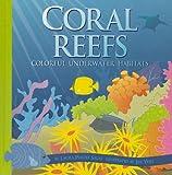 Coral Reefs, Laura Purdie Salas, 1404853731
