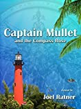 Captain Mullet and the Compass Rose