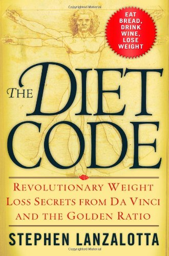 The Diet Code: Revolutionary Weight Loss Secrets from Da Vinci and the Golden Ratio]()
