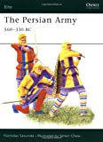 The Persian Army 560-330 BC (Elite)