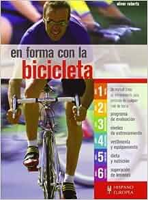 En forma con la bicicleta (Spanish Edition): Oliver