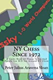 NY Chess Since 1972, Peter Aravena Sloan, 1460961412