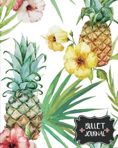 """Bullet Journal: Pineapple And Flower - Blank Dotted Notebook 150 Pages(8""""x10"""") - Dot Journal: Bullet Journal Notebook (Volume 7)"""