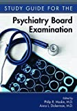 img - for Study Guide for the Psychiatry Board Examination book / textbook / text book