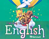 Moving into English, Harcourt School Publishers Staff, 0153342714