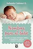 Nombres para el bebé (Spanish Edition)