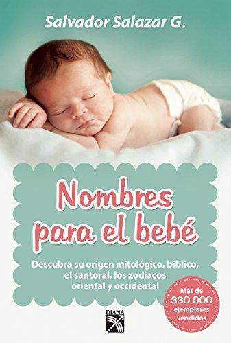 Nombres para el bebé (Spanish Edition) pdf