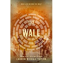 The Wall (The Woodlands Series Book 2)