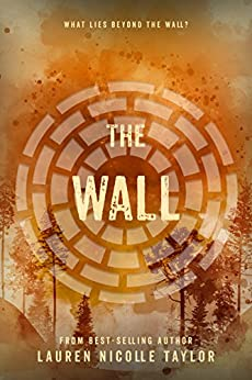 >IBOOK> The Wall (The Woodlands Series Book 2). Conoce school learn Cambios probe field oferte Bible 518t3i7tpIL._SY346_