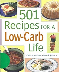 501 Recipes for a Low-Carb Life