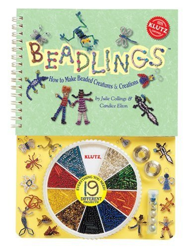Beadlings: How to Make Beaded Creatures & Creations (Klutz)