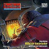 Hilfe für Ambriador (Perry Rhodan 2427) | Uwe Anton